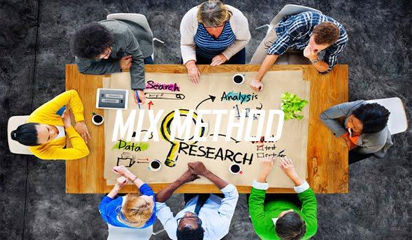 Pengertian dan Contoh MIX METHOD (Campuran Kualitatif Dan Kuantitatif) Menurut Para Ahli