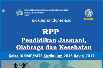 Download RPP RPP PJOK Kelas IX SMP/MTS Kurikulum 2013 Revisi 2017