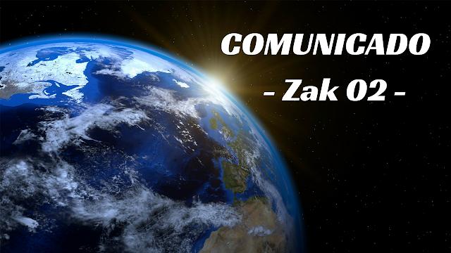 COMUNICADO de Zak #02