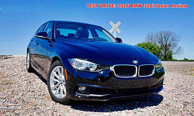 TEST DRIVE: 2016 BMW 320i Sedan Review
