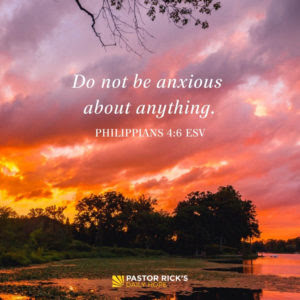 Fill Your Mind with God's Word, Not Worry by Rick Warren
