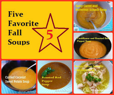 5 Favorite Fall Soups @WeCanBegin2Feed