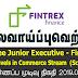 Vacancy In Fintrex Finance Ltd  Post Of - Trainee Junior Executive - Finance