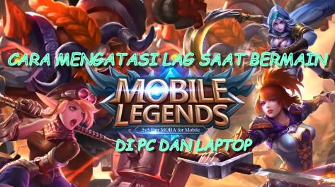 Cara Mengatasi Lag Saat Bermain Mobile Legends di PC dan Laptop - Masih seputar permasalahan lag saat bermain Mobile Legends, kali ini penulis akan memberikan beberapa tips cara mengatasi lag saat bermain Mobile Legends di PC dan laptop.