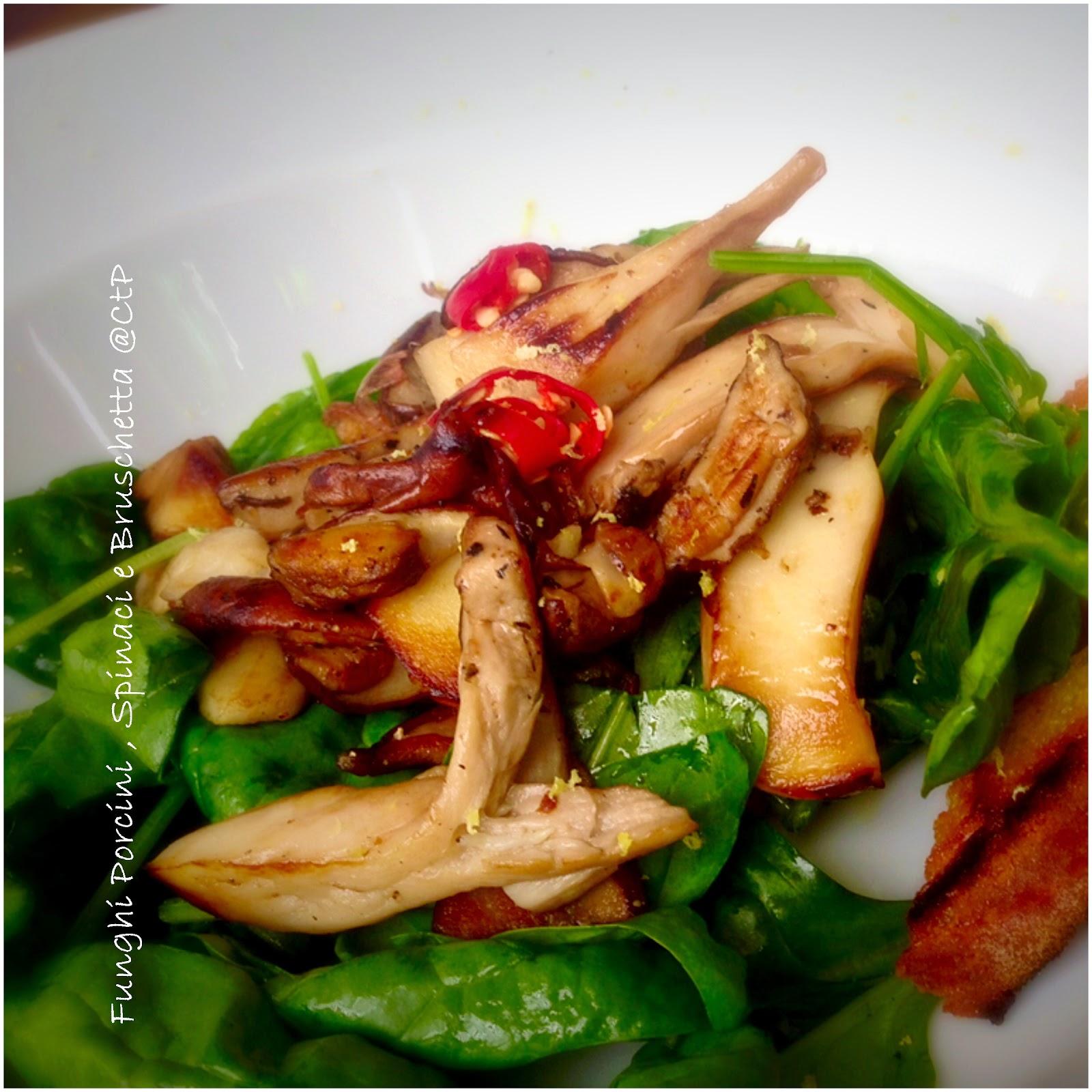 Funghi Porcini, Spinaci e Bruschetta olio extra vergine di oliva peperoncino