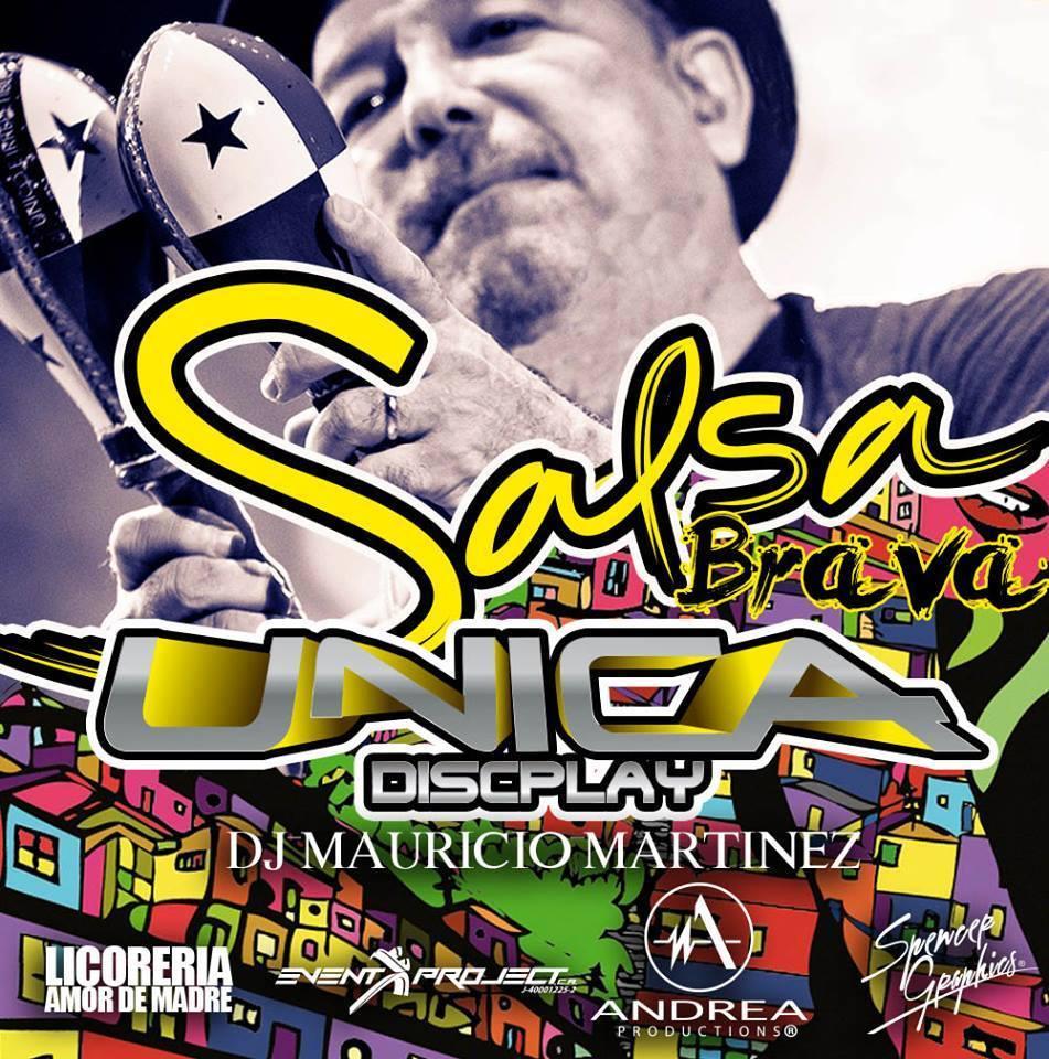 SALSA BRAVA UNICA DISCPLAY DJ MAURICIO MARTINEZ