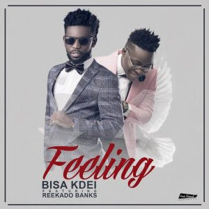 "JPEG: Bisa Kdei -""Feeling"" ft Reekado Banks (Prod By Peewezel)"