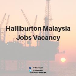 Halliburton Malaysia Jobs Vacancy