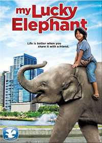 My Lucky Elephant (2013) Full Movie Download 300mb