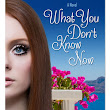 What You Don't Know Now by Marci Diehl, Spotlight, Q&A, and #Giveaway! @writerdiehl