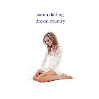 Sarah Darling - Dream Country (2017) - Album Download, Itunes Cover, Official Cover, Album CD Cover Art, Tracklist