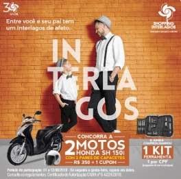 Promoção Shopping Interlagos Dia dos Pais 2018 Motos Honda Capacetes Kit Ferramentas