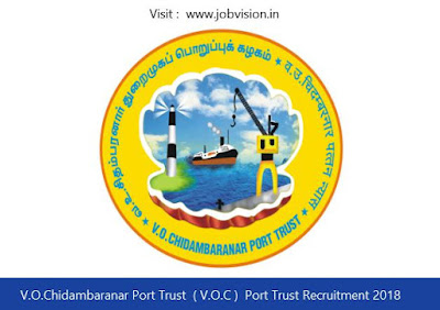 V.O.Chidambaranar Port Trust  ( V.O.C )  Port Trust Recruitment 2018
