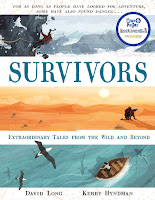 David Long's Survivors: Extraordinary Tales from the Wild and Beyond