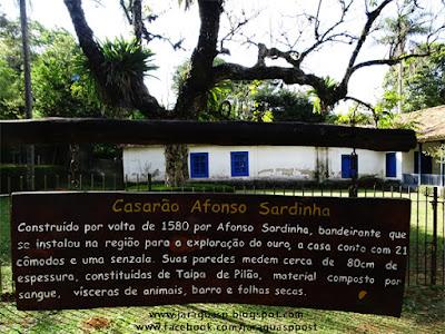Casarão de Afonso Sardinha, no sopé do Pico do Jaraguá