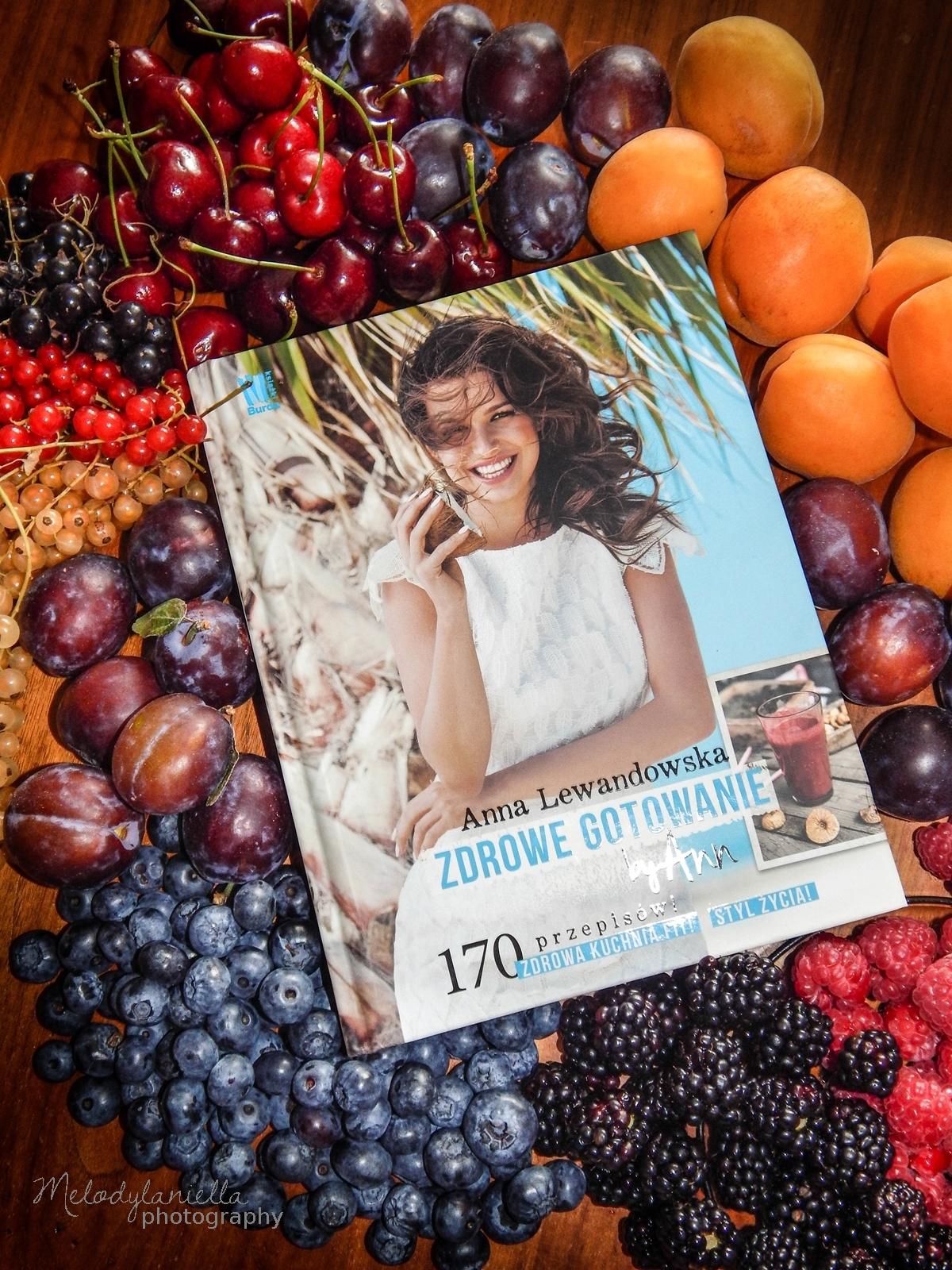 zdrowe gotowanie by ann anna lewandowska ksiazka kucharska recenzja melodylaniella jedzenie zdrowe ozywianie dieta porady fit health sportowa dieta.jpg burda ksiazki