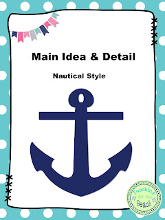 https://www.teacherspayteachers.com/Product/Main-Idea-Detail-Nautical-Style-3201856