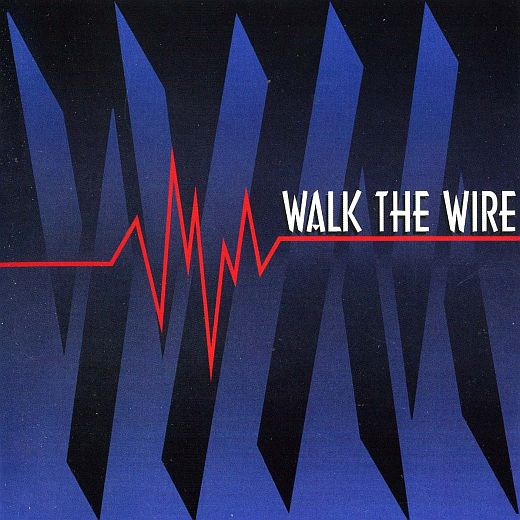 WALK THE WIRE - Walk The Wire [Yesterrock remaster +3] full