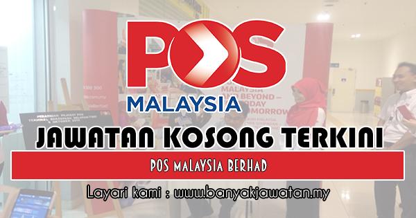 Jawatan Kosong 2018 di Pos Malaysia Berhad