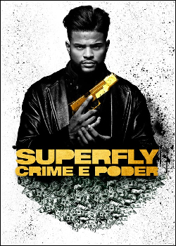 Superfly: Crime e Poder Dublado