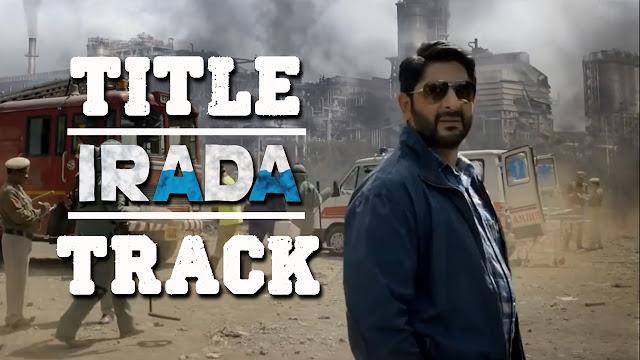 Irada Title Song Lyrics - Nikhil Uzgare - Irada