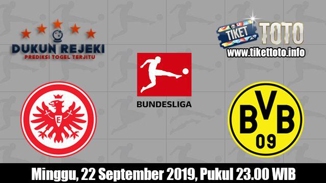 Prediksi Eintracht Frankurt VS Borussia Dortmund 22 September 2019