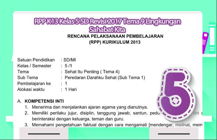RPP K13 Kelas 5 SD Revisi 2017 Tema 9 Lingkungan Sahabat Kita
