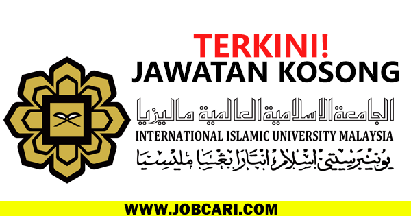 JAWATAN KOSONG UNIVERSITI ISLAM ANTARABANGSA 2016