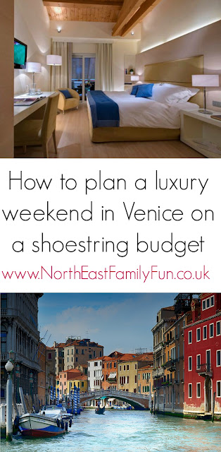How to plan a luxury weekend in Venice on a shoestring budget