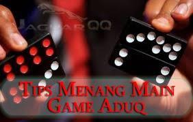 Tips Menang Main AduQ Online