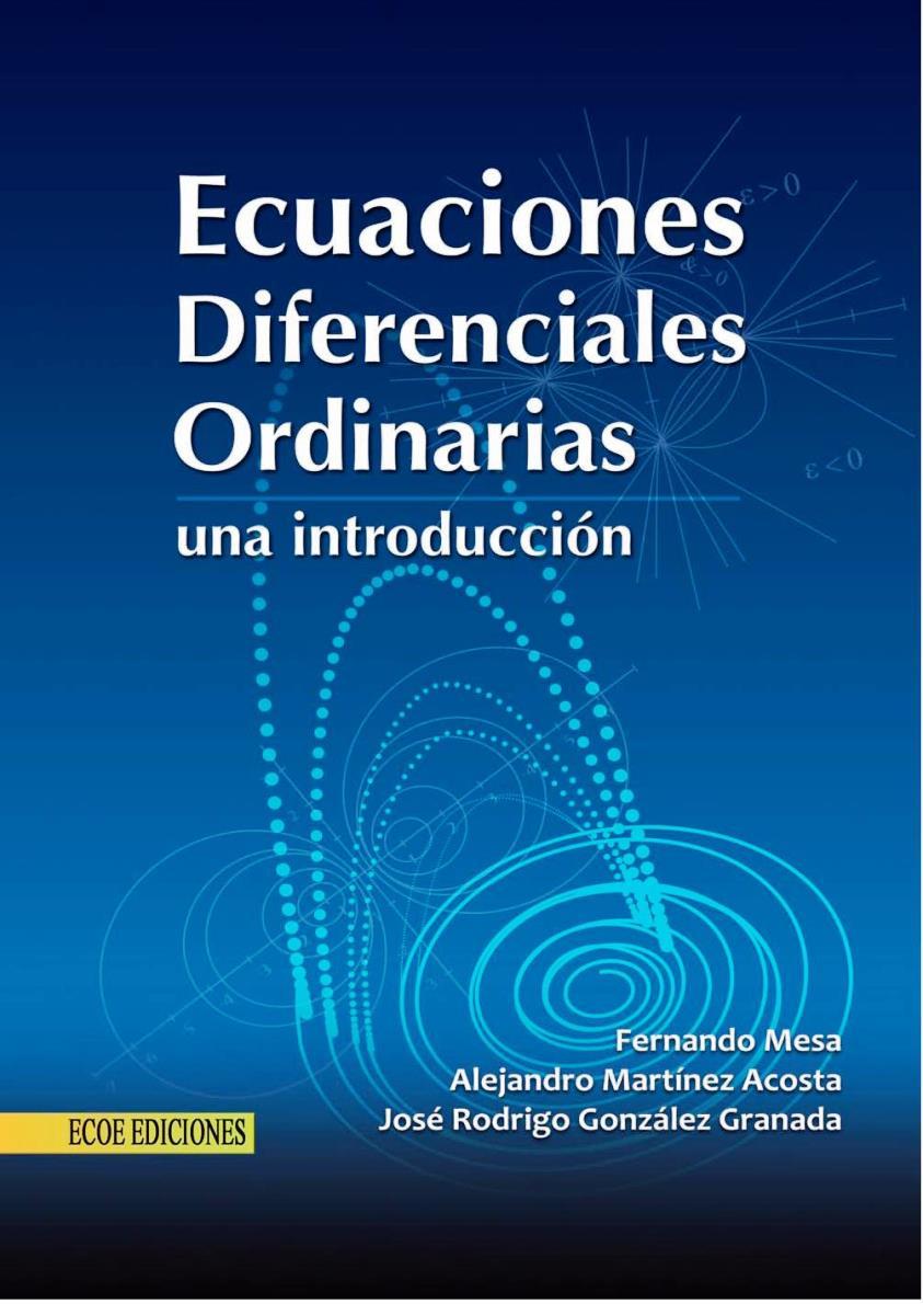 Ecuaciones diferenciales ordinarias: Una Introducción – Fernando Mesa