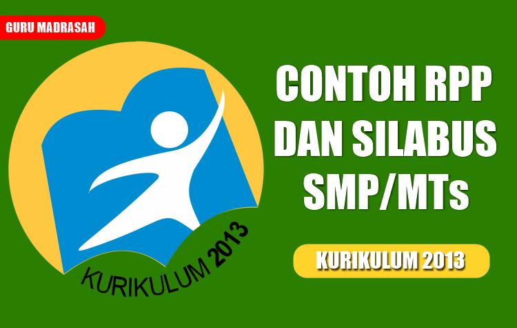 Contoh Rpp Dan Silabus Untuk Smp Mts Kurikulum 2013 Guru Madrasah