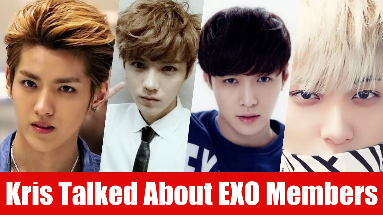 Kris Talked Bad About Exo Members By Zhou Wei The China S Best Paparazzi Korea News Kpop Trends