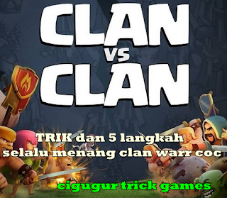 5 trik dan cara selalu menang warr clan coc