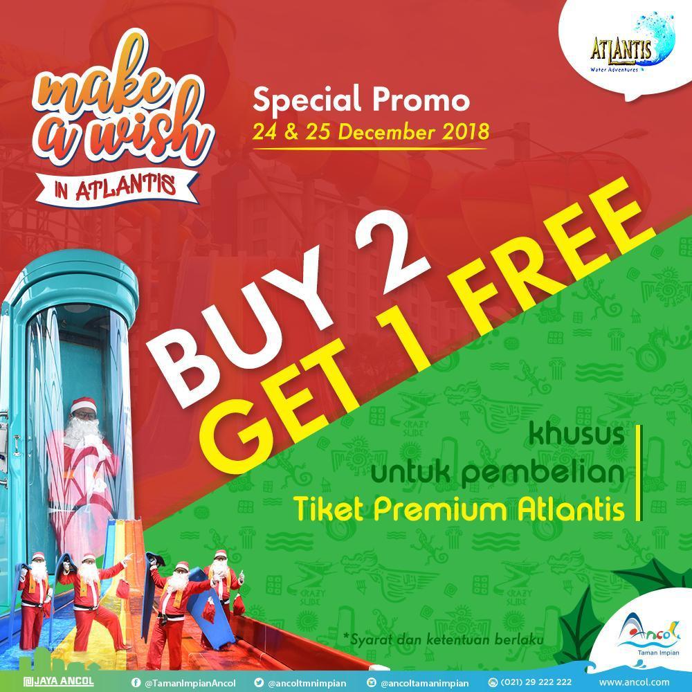 #Ancol - Promo Buy 2 Get 1 Free Di Atlantis Khusus Tiket Premium (s.d 25 Des 2018)