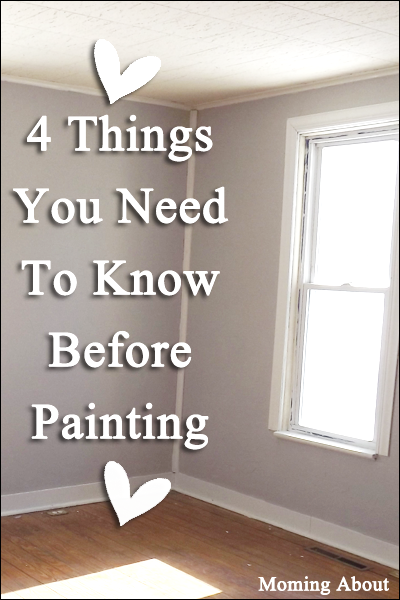 4 Things You Need to Know Before You Paint