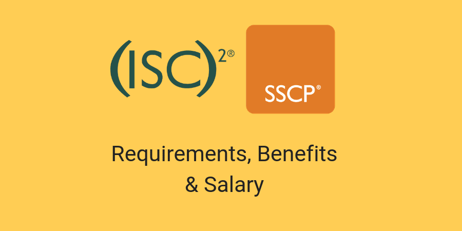 sscp certification requirements benefits salary security isc2 international