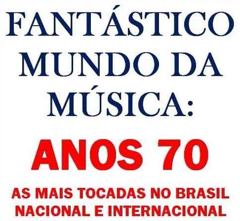 Download As Mais Tocadas no Brasil nos Anos 70 Anos 2B70