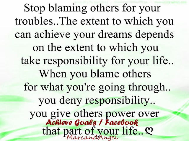 Stop Blaming Others Your Problems Quotes