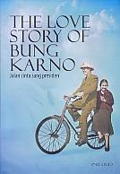 Judul Buku : The Love Story Of Bung Karno – Jalan cinta sang presiden