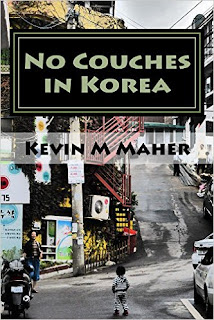 No Couches in Korea - Fiction by Kevin M Maher