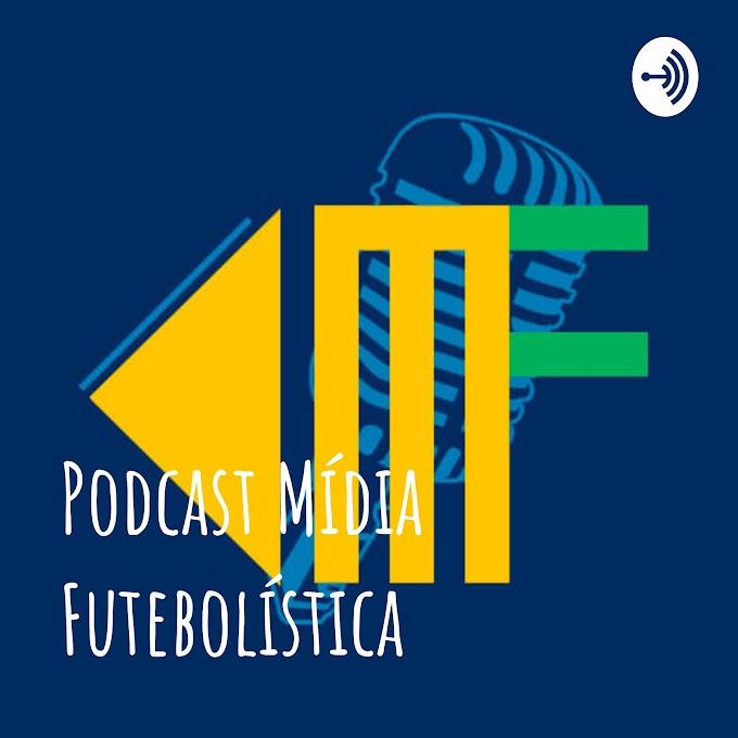 Podcast Mídia Futebolística - Clubes empresas e Contratos da CBF