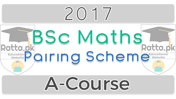 BSc Maths Pairing Scheme 2021 A-Course - Paper Pattern
