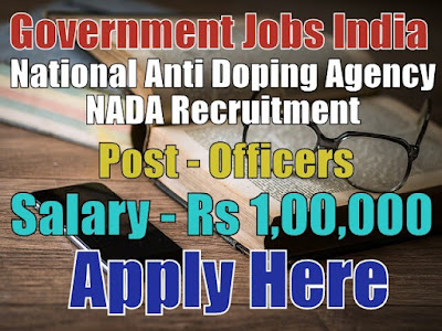 National Anti Doping Agency NADA Recruitment 2017