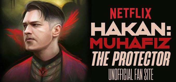 PROTECTOR HAKAN;MUHAFIZ