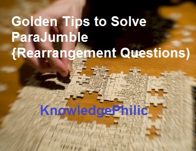 Golden Tips to Solve ParaJumble {Rearrangement Questions)