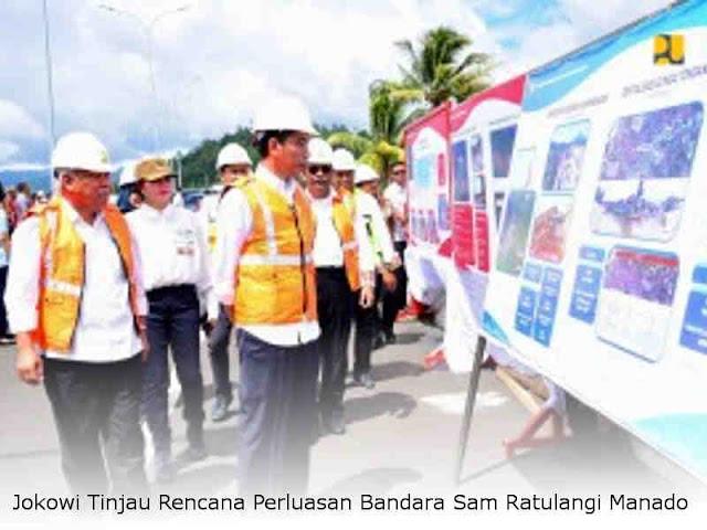 Jokowi Tinjau Rencana Perluasan Bandara Sam Ratulangi Manado