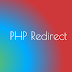 Redirect URL Using PHP