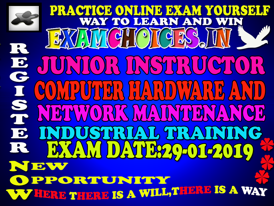 29-01-2019 JUNIOR INSTRUCTOR COMPUTER HARDWARE AND NETWORK