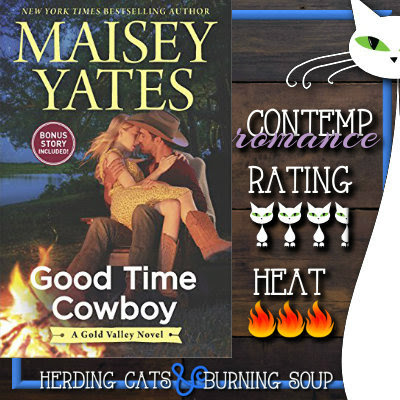 3.5 stars-- Good Time Cowboy (Gold Valley #3) by Maisey Yates